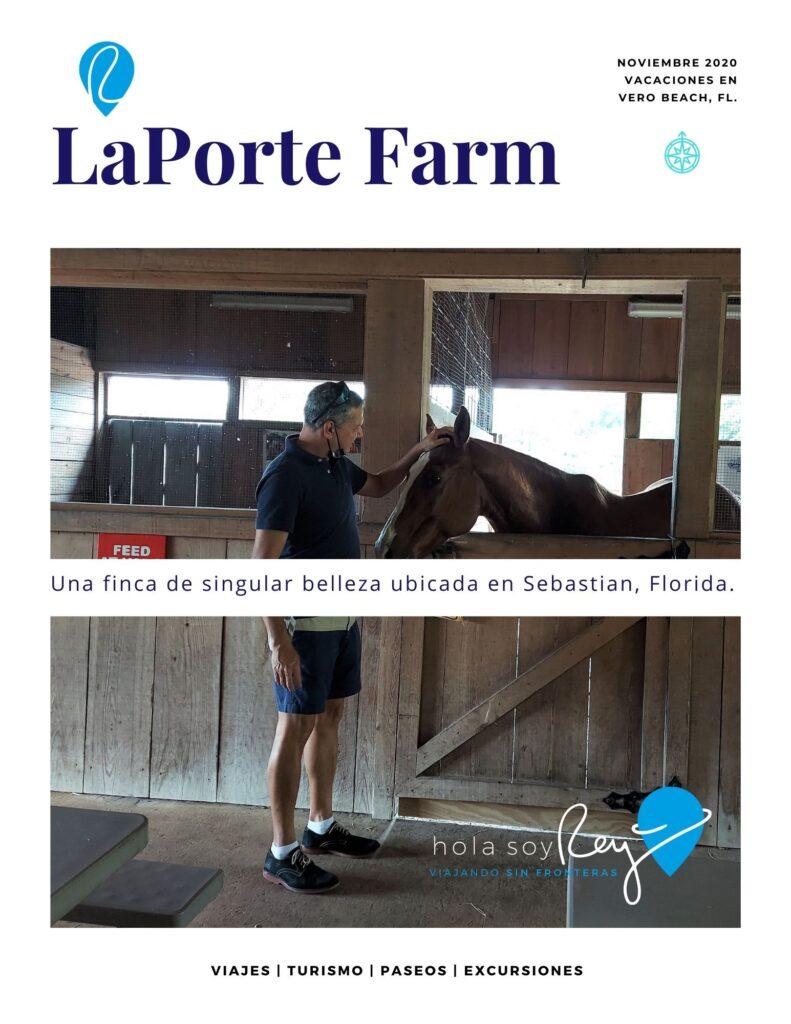 LaPorte Farms es una granja de belleza única ubicada en Sebastian, Florida. Establecida en 1994 por Laura LaPorte, residente de Sebastián
